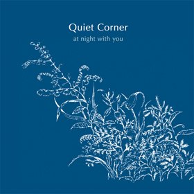 V.A. / Quiet Corner - at night with you