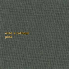Otto A Totland /  Pino (2nd edition CD)