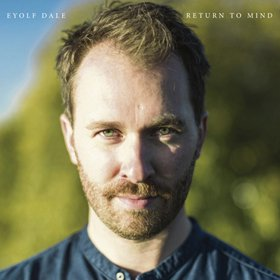 Eyolf Dale / Return To Mind