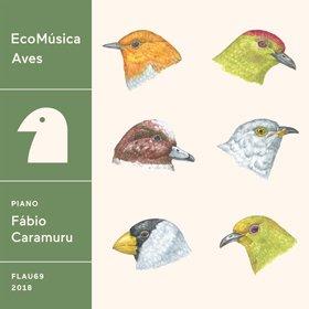 Fabio Caramuru / EcoMusica | Aves