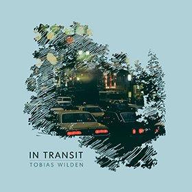 Tobias Wilden / In Transit