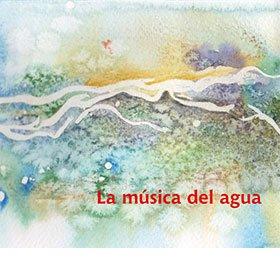 Carlos Aguirre / La musica del agua 〜 水の音楽