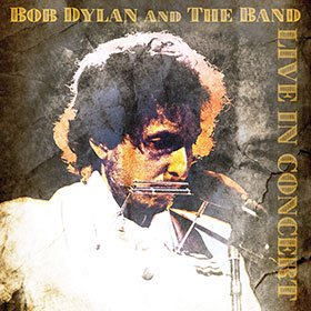 Bob Dylan / The Band / Live In Concert【12inch LP】