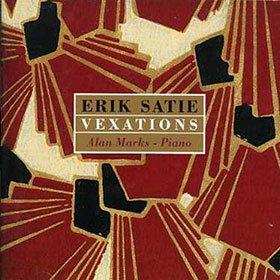 Erik Satie, Alan Marks / Vexations
