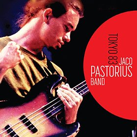 Jaco Pastrious Band / Tokyo 1983