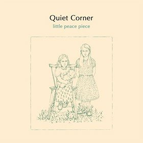 V.A. / Quiet Corner - little peace piece