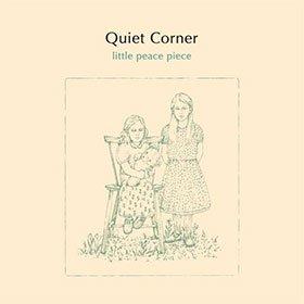 V.A. / Quiet Corner - little peace piece