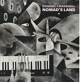 Dominic J Marshall / Nomad's Land