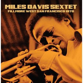 Miles Davis / Fillmore West, San Francisco, 1970【CD】
