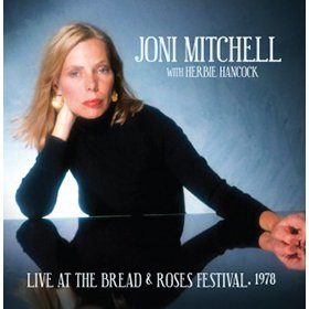 Joni Mitchell with Herbie Hancock / Live At The Bread & Roses Festival, 1978