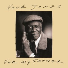 Hank Jones / Song For Father