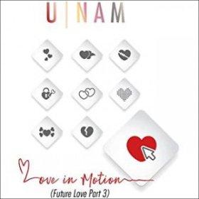 U-NAM / Love in Motion