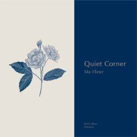 V.A. / Quiet Corner - Ma Fleur