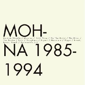 MOHNA / 1985-1994