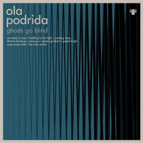 ola podrida / Ghosts Go Blind<img class='new_mark_img2' src='//img.shop-pro.jp/img/new/icons20.gif' style='border:none;display:inline;margin:0px;padding:0px;width:auto;' />