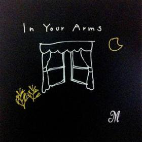 Mujika Easel /  In Your Arms