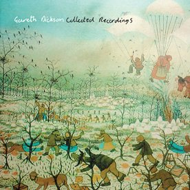 Gareth Dickson /  Collected Recordings (Reissue)