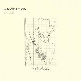 Alejandro Franov /  Melodia