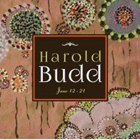 Harold Budd /  Jane 12-21