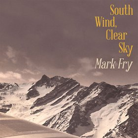Mark Fry /  South Wind, Clear Sky(国内流通盤)