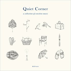 V.A. / Quiet Corner  – a collection of  sensitive music