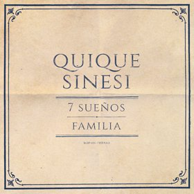 Quique Sinesi /  7 sueños / Familia