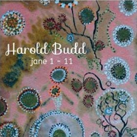 Harold Budd /  Jane 1-11<img class='new_mark_img2' src='//img.shop-pro.jp/img/new/icons20.gif' style='border:none;display:inline;margin:0px;padding:0px;width:auto;' />