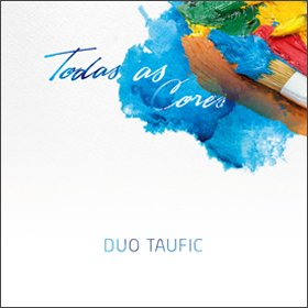 Duo Taufic /  Todas As Cores
