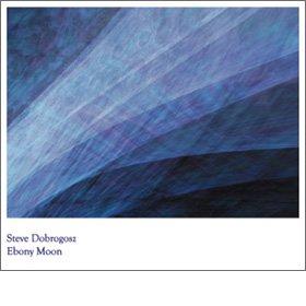 Steve Dobrogosz /  Ebony Moon