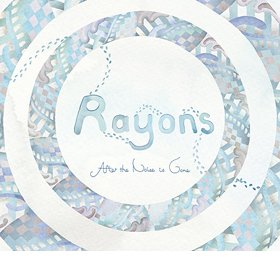 Rayons /  After the noise is gone