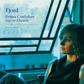 Briana Cowlishaw & Gavin Ahearn /  Fjord