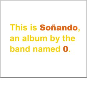 0 / Soñando  (second edition from White Wabbit Records)