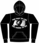 TOO FAST TO LIVE TOO YOUNG TO DIE<img class='new_mark_img2' src='https://img.shop-pro.jp/img/new/icons5.gif' style='border:none;display:inline;margin:0px;padding:0px;width:auto;' />