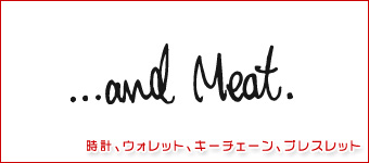 ...and meat(アンドミート)