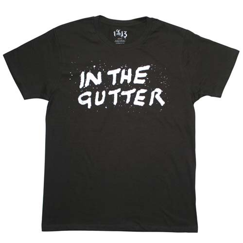 1%13 / SOUVENIR TEE ( IN THE GUTTER )