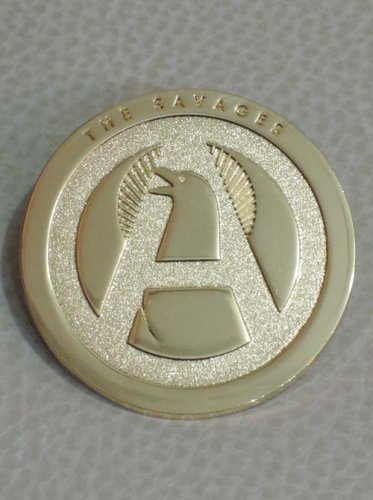 THE SAVAGES / METAL BADGE - GOLD