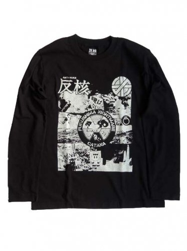 CATANA / FUKUSHIMA-NIGHTMARE LONG SLEEVE T-Shirts - BLACK