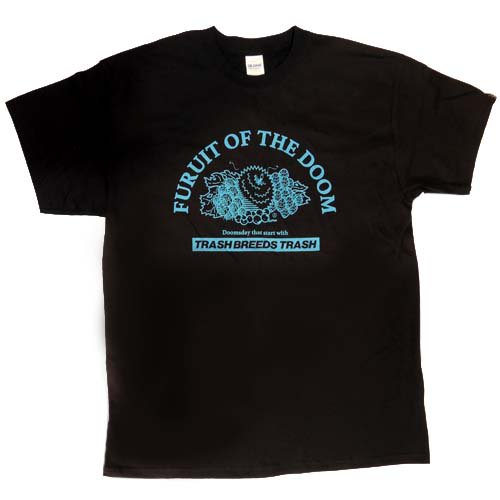 TRASH BREEDS TRASH / FRUIT OF THE DOOM Tシャツ - BLACK