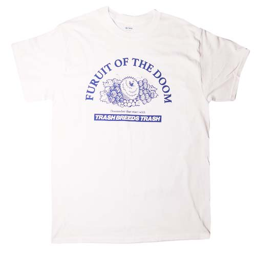 TRASH BREEDS TRASH / FRUIT OF THE DOOM Tシャツ - WHITE