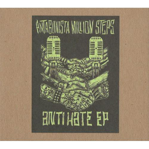 ANTAGONISTA MILLION STEPS / ANTI HATE EP(CD)