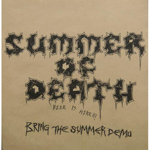 SUMMER OF DEATH / BRING THE SUMMER DEMO CDR