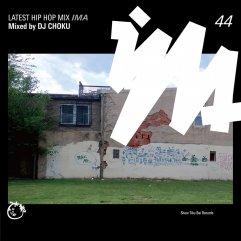IMA#44 mixed by DJ CHOKU