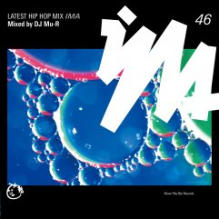IMA#46 mixed by DJ Mu-R(GAGLE / Jazzy Sport / Proceed Music Store)