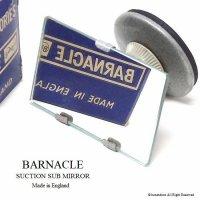 BARNACLE SUCTION MIRROR /バーナクル ナビゲーター・サブミラー ワークス