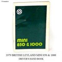 1979 BRITISH LEYLAND MINI 850&1000 DRIVER'S HANDBOOK/ミニ 850&1000 ドライバーズ ハンドブック