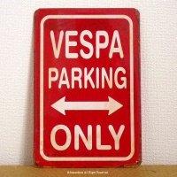 英国製 VESPA PARKING ONLY アンティーク ブリキ ティンプレート 看板