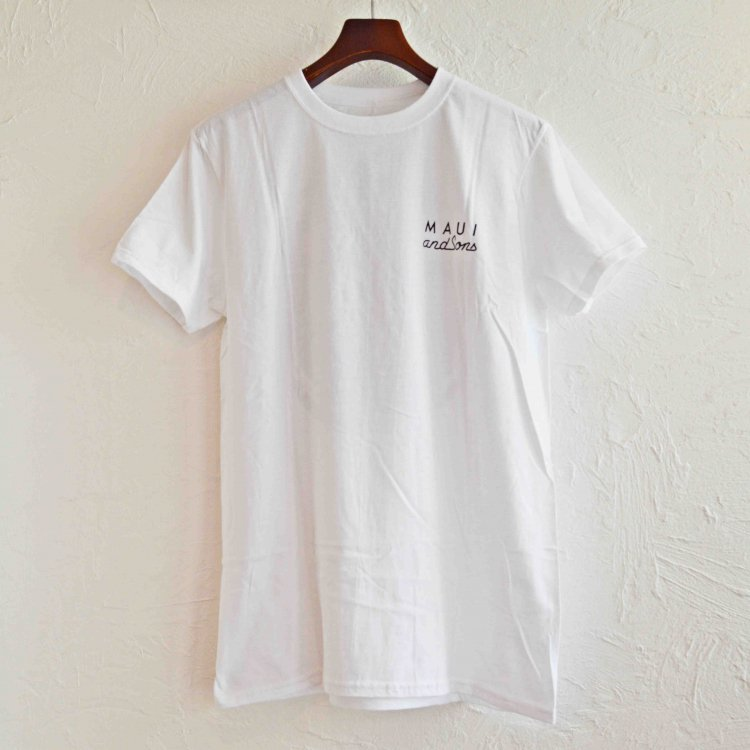 MAUI and Sons マウイ&サンズ / SS Tee Tシャツ (WHITE ホワイト)