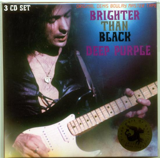 Deep Purple Quot Brighter Than Black Quot 3 Cd Tarantura Cd