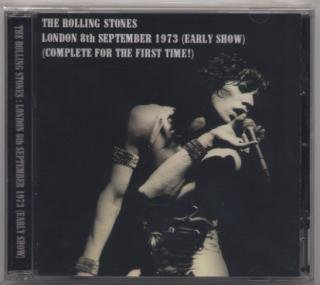 IMPORT / THE ROLLING STONES / LONDON 8th SEPTEMBER 1973(EARLY SHOW)/ 1 CD JEWEL CASE