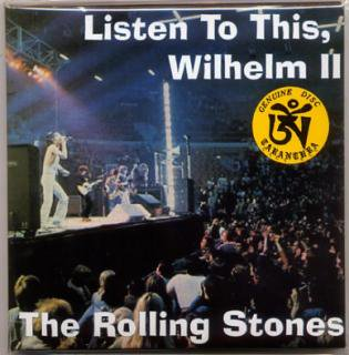 TARANTURA/THE ROLLING STONES/Listen To This, Wilhelm II/2 CD, PAPER SLEEVE